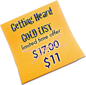 Getting Heard GOLD LIST Special offer