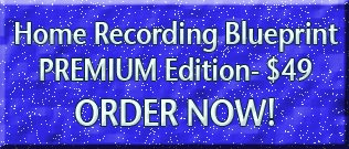 Home Recording Blueprint PREMIUM EDITION